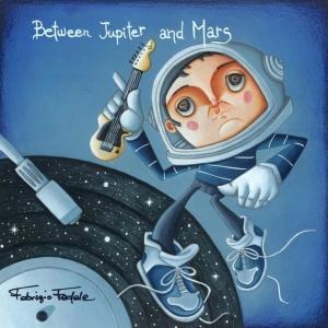 Between Jupiter & Mars (Cellar/Rainbow 2018)